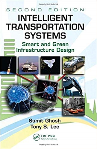 Intelligent Transportation Systems: Smart and Green Infrastructure Design (2nd Edition)