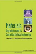 Materials Degradation and Its Control by Surface Engineering, 3rd Edition