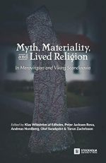 Myth, Materiality, and Lived Religion