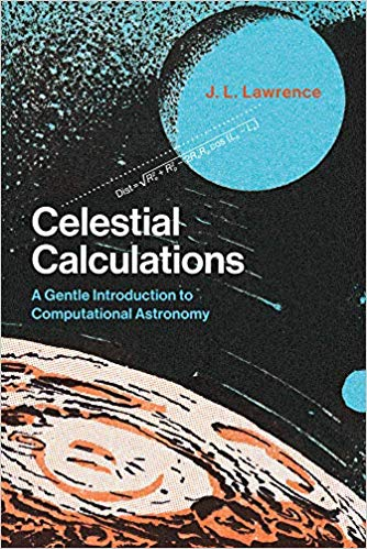 Celestial Calculations: A Gentle Introduction to Computational Astronomy