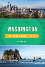 Washington Off the Beaten Path®: Discover Your Fun (Off the Beaten Path), 10th Edition