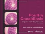 Poultry Coccidiosis: Diagnostic and Testing Procedures