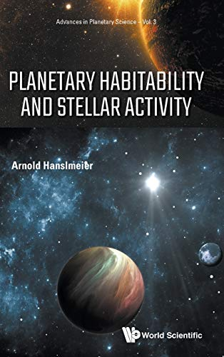 Planetary Habitability and Stellar Activity (Advances in Planetary Science)