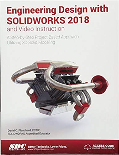 Engineering Design with SOLIDWORKS 2018