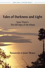 Tales of Darkness and Light  (World Oral Literature)