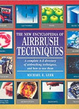 The Encyclopedia of Airbrushing Techniques