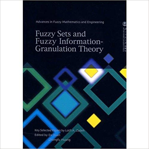 Fuzzy Sets and Fuzzy Information Granulation Theory