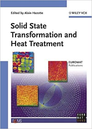 Solid State Transformation and Heat Treatment