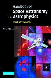 Handbook of Space Astronomy and Astrophysics, 3rd Edition