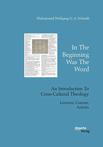 In the Beginning Was the Word: An Introduction to Cross-Cultural Theology