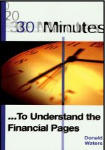 30 Minutes to Understand the Financial Pages