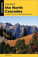 Hiking the North Cascades, 3rd Edition