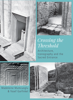 Crossing the Threshold : Architecture, Iconography and the Sacred Entrance