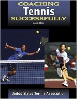 Coaching Tennis Successfully – 2nd Edition