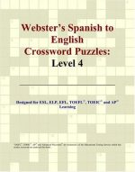 Webster's Spanish to English Crossword Puzzles: Level 4
