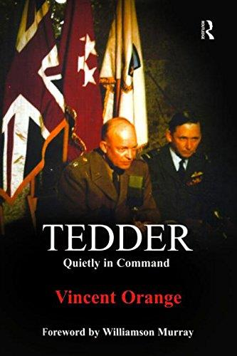 Tedder: Quietly in Command (Studies in Airpower, 9)