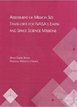 Assessment of Mission Size Trade-offs for NASA's Earth and Space Science Missions