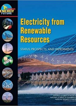 Electricity from Renewable Resources: Status, Prospects, and Impediments
