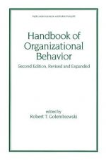 Handbook of Organizational Behavior, Second Edition, Revised and Expanded