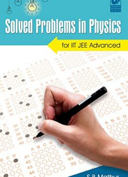 Solved Problems in Physics for IIT JEE Advanced