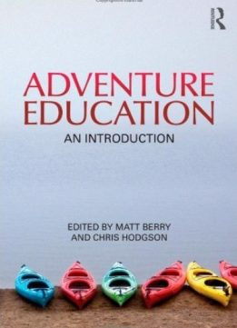 Adventure Education: An Introduction