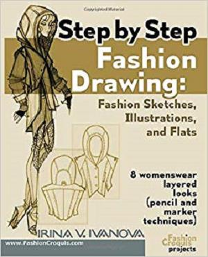 Step by step fashion drawing. Fashion sketches, illustrations, and flats