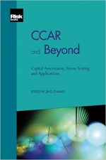 CCAR and Beyond – Capital Assessment, Stress Testing and Applications
