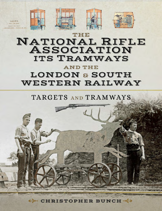 The National Rifle Association Its Tramways and the L & S W R : Targets and Tramways