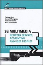 3g Multimedia Network Services, Accounting, and User Profiles