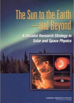 The Sun to the Earth -- and Beyond: A Decadal Research Strategy in Solar and Space Physics (Cosmos)