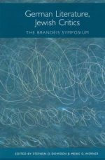 German Literature, Jewish Critics: The Brandeis Symposium
