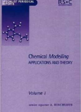 Chemical Modelling: Applications and Theory Volume 1 (Specialist Periodical Reports)