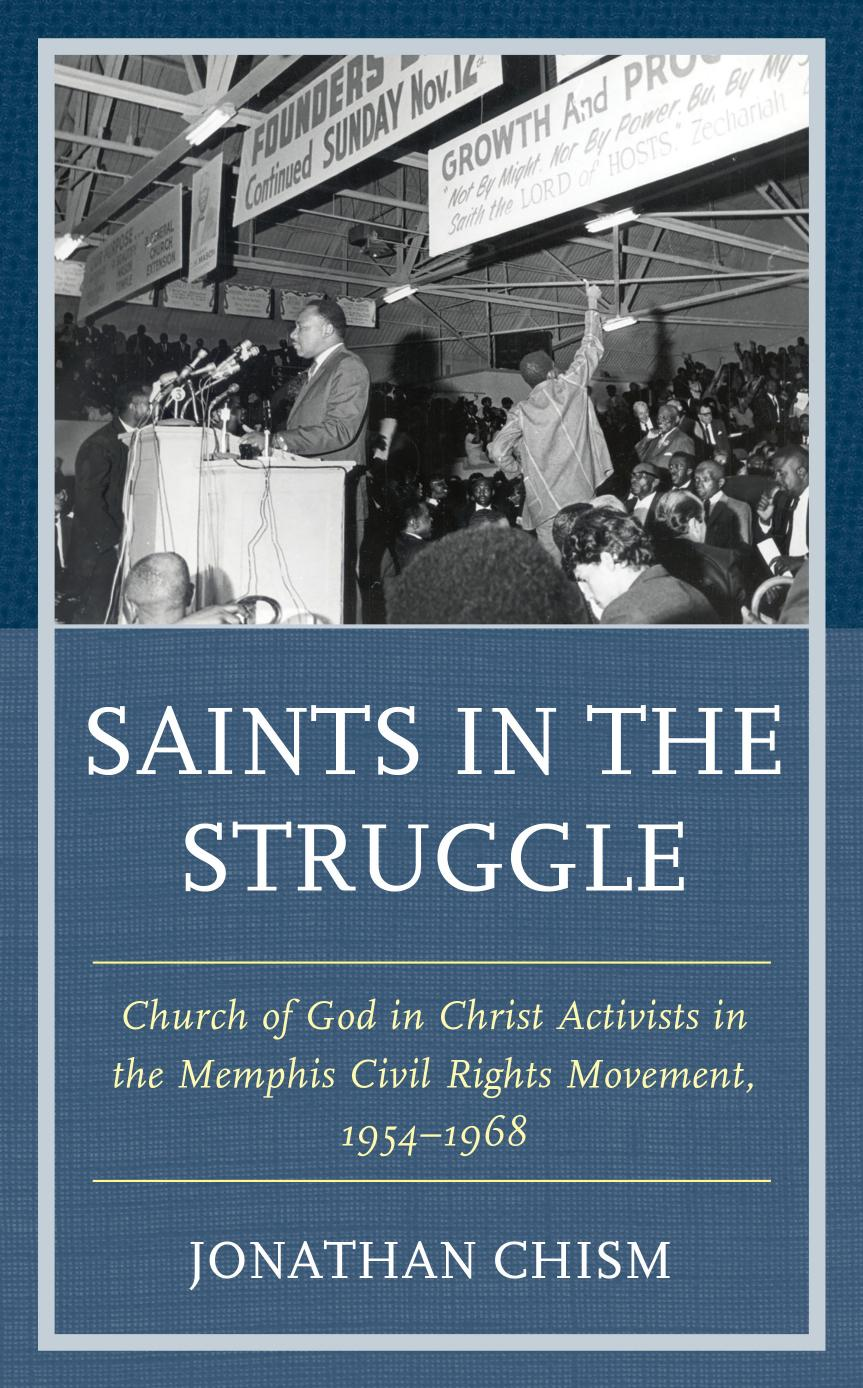 Saints in the Struggle: Church of God in Christ Activists in the Memphis Civil Rights Movement, 1954–1968 (Religion and Race)