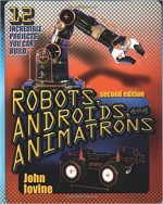 Robots, Androids, and Animatrons