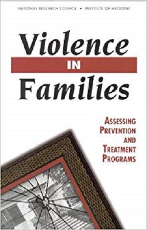 Violence in Families: Assessing Prevention and Treatment Programs