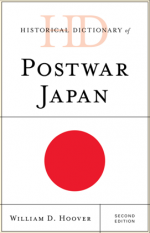 Historical Dictionary of Postwar Japan, Second Edition