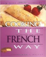 Cooking the French Way  (Easy Menu Ethnic Cookbooks)