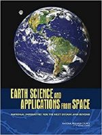 Earth Science and Applications from Space: (Space Exploration and Weather)