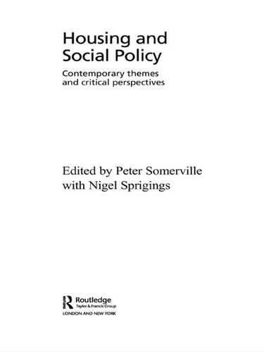 Housing and Social Policy: Contemporary Themes and Critical Perspectives (Housing and Society)