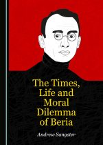 The Times, Life and Moral Dilemma of Beria
