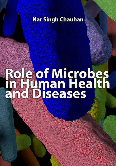 """Role of Microbes in Human Health and Diseases"" ed. by Nar Singh Chauhan"