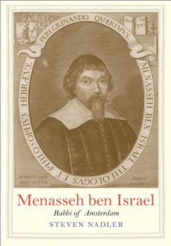 Menasseh Ben Israel : Rabbi of Amsterdam