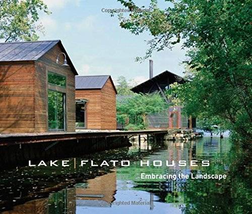 Lake|Flato Houses: Embracing the Landscape