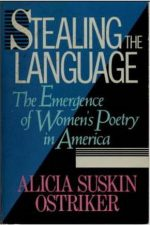 Stealing the Language: The Emergence of Women's Poetry in America