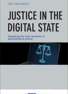 Justice in the Digital State by Tomlinson, Joe