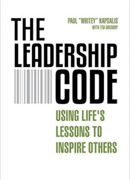 The Leadership Code: Using Life's Lessons to Inspire Others