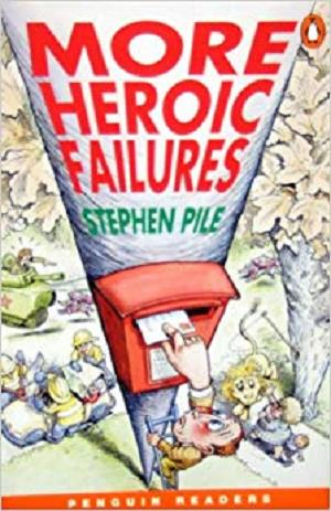 More Heroic Failures