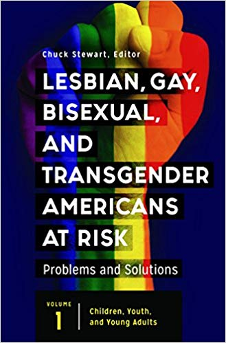 Lesbian, Gay, Bisexual, and Transgender Americans at Risk [3 volumes]: Problems and Solutions