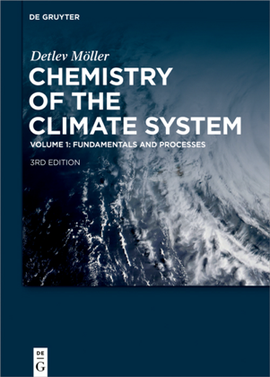 Chemistry of the Climate System, Volume 1 : Fundamentals and Processes, 3rd Edition