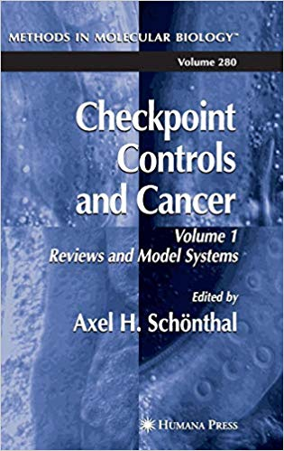 Checkpoint Controls and Cancer, Vol. 1: Reviews and Model Systems